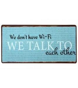 "Ib Laursen magnetskilt ""We don'nt need wi-fi"""